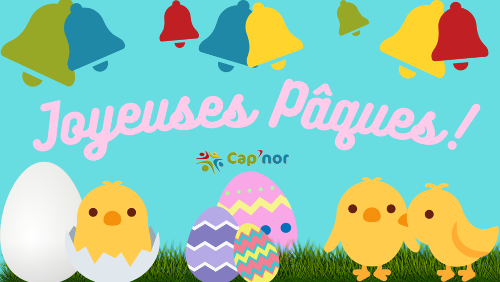 Joyeuses Pâques avec Cap'Nor
