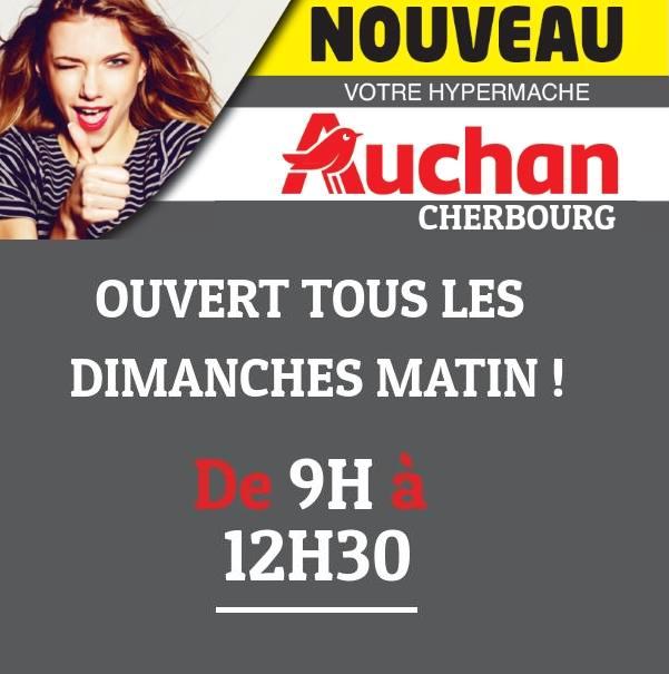 Ouverture du Auchan Cherbourg La Glacerie le dimanche matin